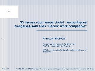 """35 heures et/ou temps choisi : les politiques françaises sont elles """"Decent Work compatible"""""""