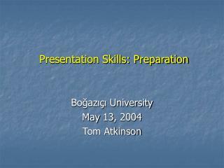 Presentation Skills: Preparation