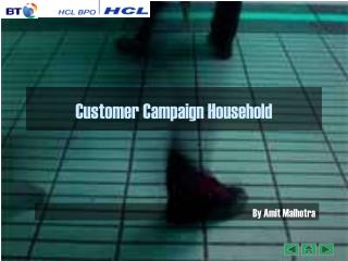 Customer Campaign Household