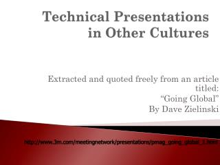 Technical Presentations in Other Cultures