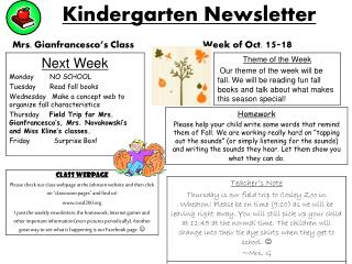 Kindergarten Newsletter Mrs. Gianfrancesco's Class Week of Oct.  15-18