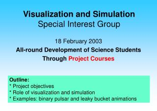 Visualization and Simulation Special Interest Group