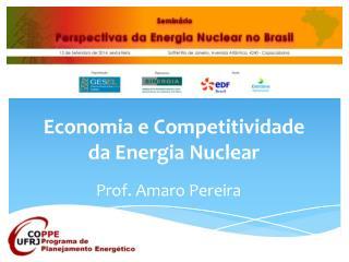 Economia  e  Competitividade  da  Energia  Nuclear