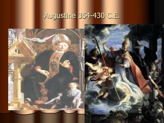 Augustine 354-430 C.E.