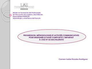 Máster en Formación del Profesorado de Educación Secundaria y Bachillerato Especialidad FRANCÉS