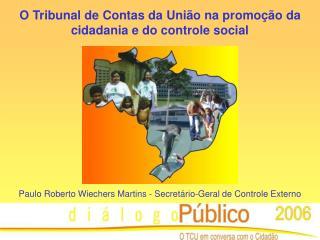 O Tribunal de Contas da União na promoção da cidadania e do controle social