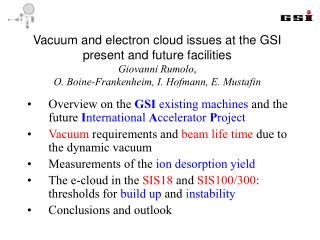 Vacuum and electron cloud issues at the GSI present and future facilities Giovanni Rumolo, O. Boine-Frankenheim, I. Hofm