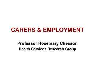 CARERS & EMPLOYMENT