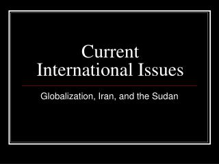 Current International Issues