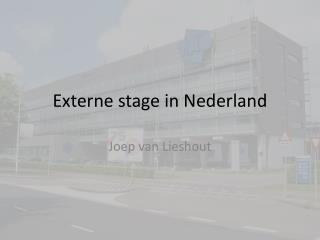 Externe stage in Nederland