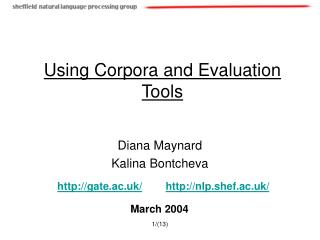 Using Corpora and Evaluation Tools