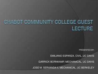 Chabot Community College Guest Lecture