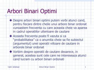 Arbori Binari Optimi