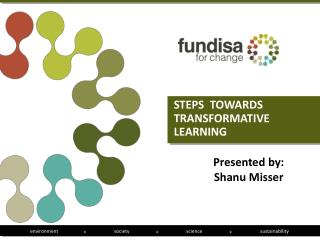 STEPS  TOWARDS TRANSFORMATIVE LEARNING