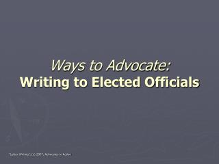 Ways to Advocate: Writing to Elected Officials