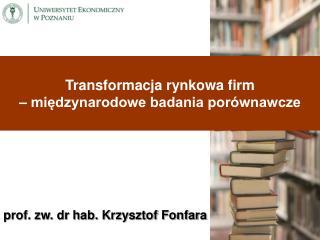 prof. zw. dr hab. Krzysztof Fonfara