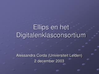 Ellips en het Digitalenklasconsortium