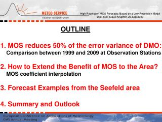 OUTLINE 1. MOS reduces 50% of the error variance of DMO: