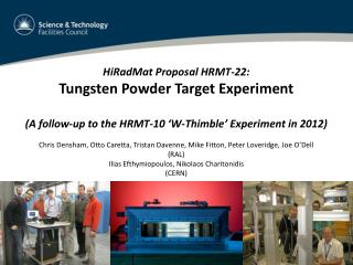 HiRadMat  Proposal HRMT-22: Tungsten Powder Target Experiment