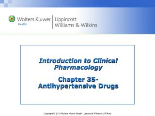 Introduction to Clinical  Pharmacology Chapter 35-  Antihypertensive Drugs
