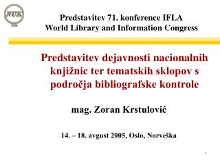 Predstavitev 71. konference IFLA World Library and Information Congress