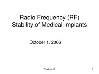 Radio Frequency (RF) Stability of Medical Implants