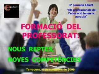 FORMACIÓ  DEL  PROFESSORAT: