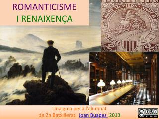 ROMANTICISME I RENAIXENÇA