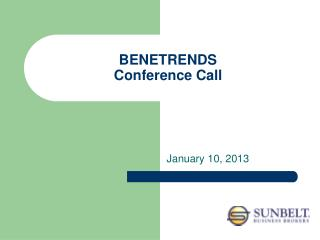 BENETRENDS Conference Call