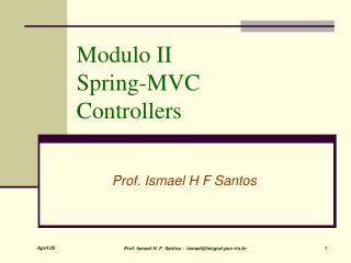 Modulo II  Spring-MVC  Controllers