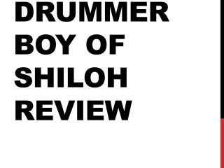 Drummer Boy of Shiloh Review