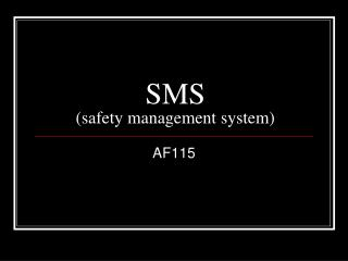 SMS (safety management system)