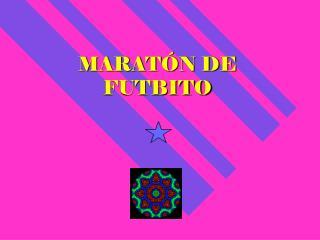 MARATÓN DE FUTBITO