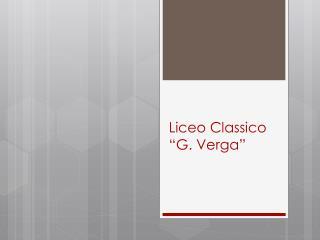 "Liceo Classico ""G. Verga"""