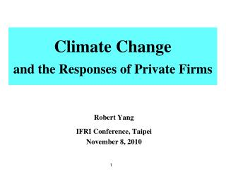 Climate Change and the Responses of Private Firms
