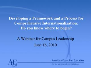 A Webinar for Campus Leadership June 16, 2010