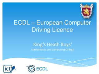 ECDL � European Computer Driving Licence