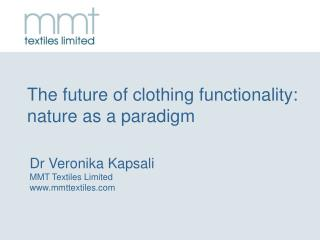 The future of clothing functionality: nature as a paradigm