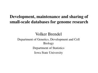 Development, maintenance and sharing of small-scale databases for genome research