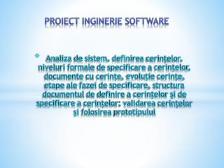 PROIECT INGINERIE SOFTWARE