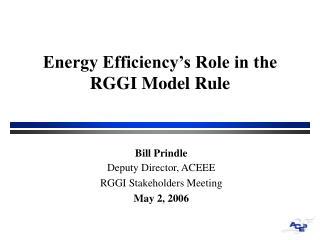 Energy Efficiency's Role in the RGGI Model Rule