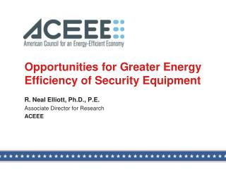 Opportunities for Greater Energy Efficiency of Security Equipment