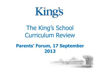 The King�s School Curriculum Review
