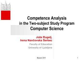 Competence Analysis  in the Two-subject Study Program Computer Science