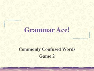 Grammar Ace!