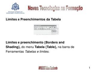 Limites e Preenchimentos da Tabela Limites e preenchimento {Borders and