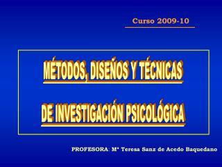 PROFESORA :  Mª Teresa Sanz de Acedo Baquedano