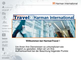 Willkommen bei HarmanTravel !