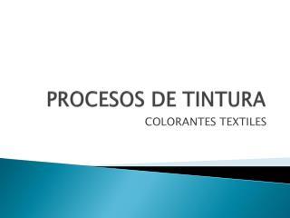 PROCESOS DE TINTURA