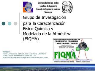 Grupo de Investigación  para la Caracterización Físico-Química y  Modelado de la Atmósfera (FIQMA)